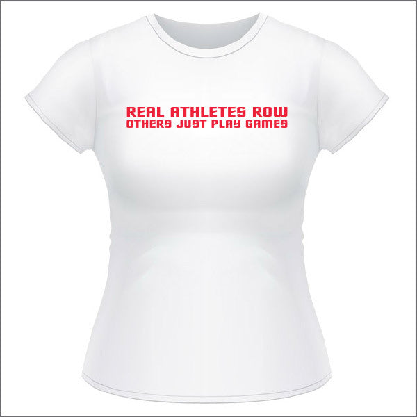 Real Athletes Row - Womens T Shirt