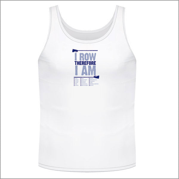 I Row Therefore I Am Singlet - Unisex