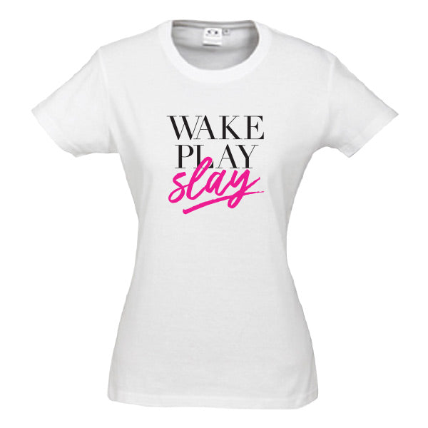 Wake Play Slay Netball Tee Women