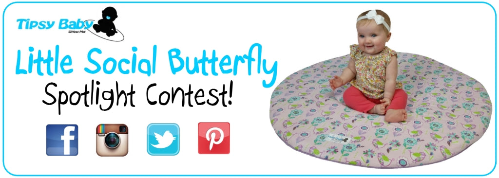 Tipsy Baby Little Social Butterfly Spotlight Contest