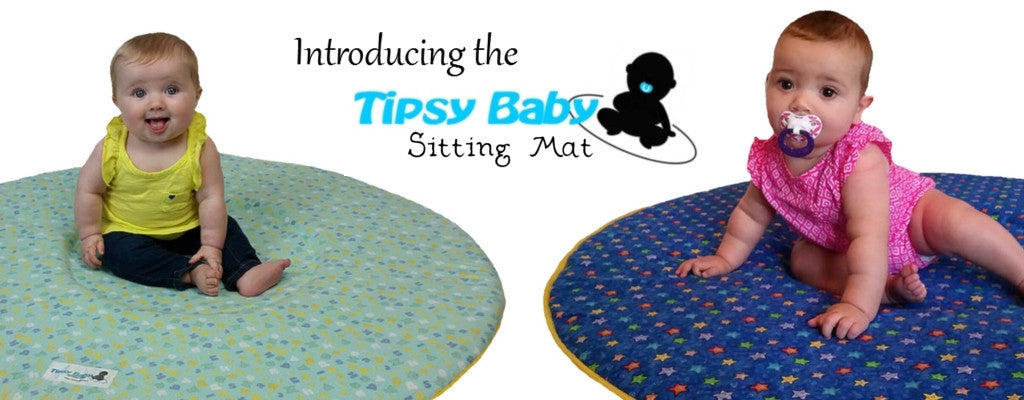 Introducing the Tipsy Baby Sitting Mat