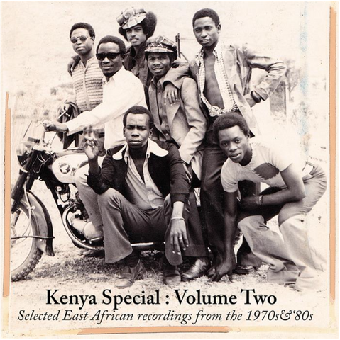 Kenya Special: Volume II - Selected East African Recordings From The 1970s & '80s