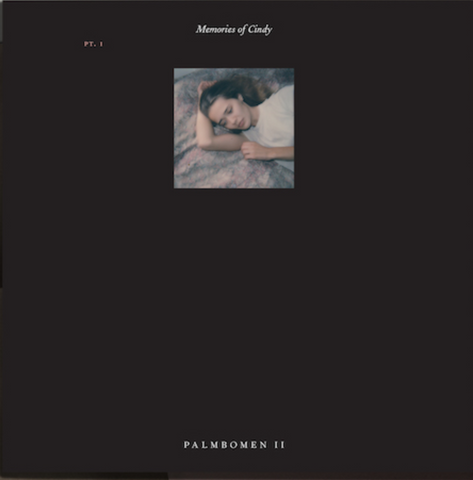 PALMBOMEN II - MEMORIES OF CINDY PT. 1