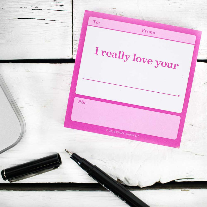 Sticky Note: Really Love Your