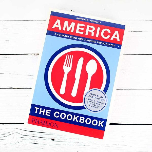Phaidon Press America Cookbook
