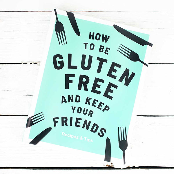 How To Be Gluten Free