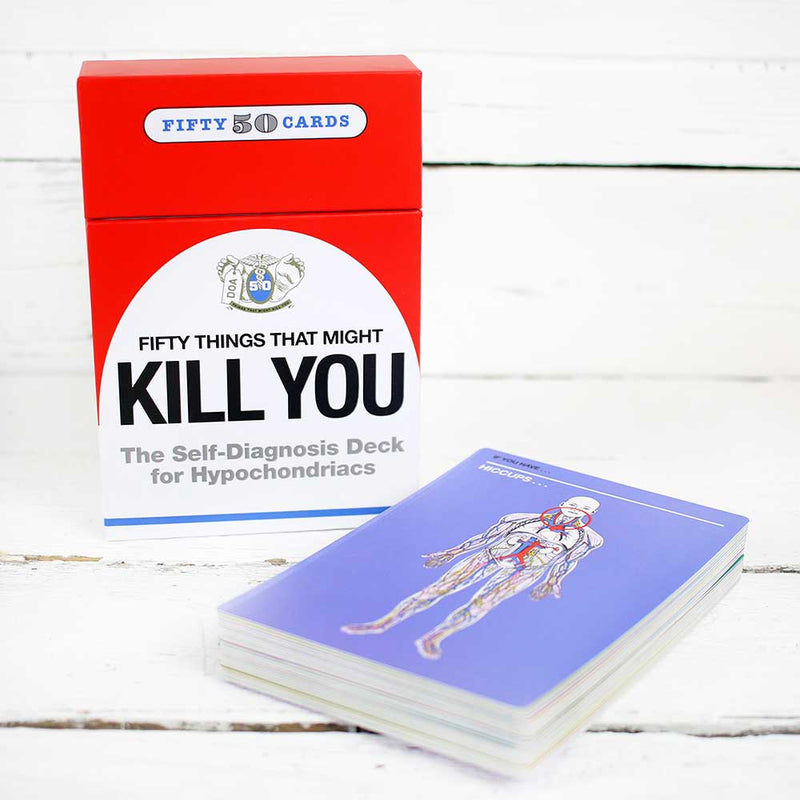 50 Things…Kill You