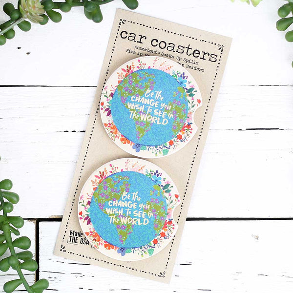 "Car Coaster Set of 2 ""Be The Change"""
