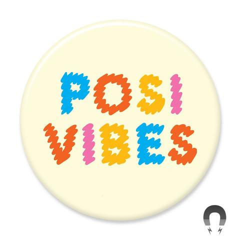Posi Vibes Magnet