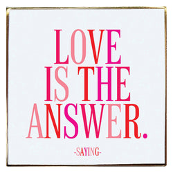 Pin - Love is the Answer