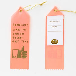 Yellow Owl Workshop Award Ribbon - Somebody Texted