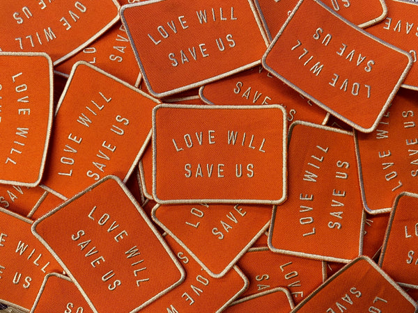 Love Will Save Us Patch