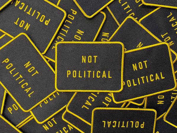 Not Political Patch