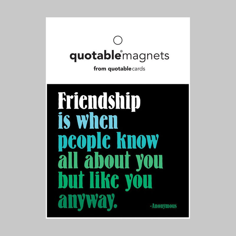 Magnet - Anonymous - Friendship