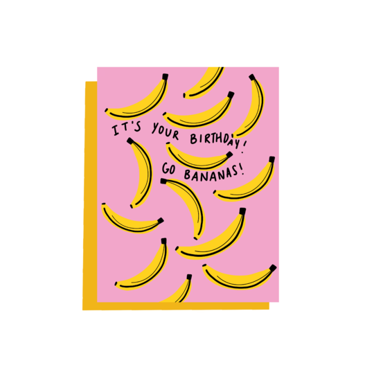 It's Your Birthday - Go Bananas Card