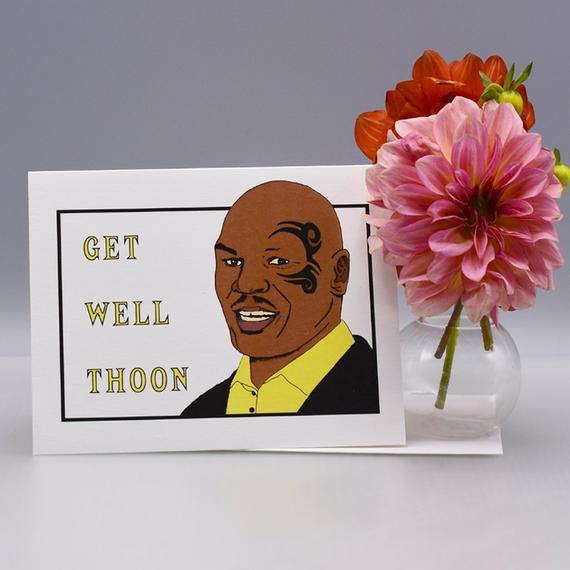Mike Tyson Get Well Card