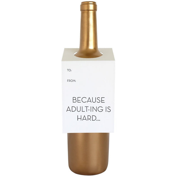 Adulting is Hard Wine/Spirit Tag