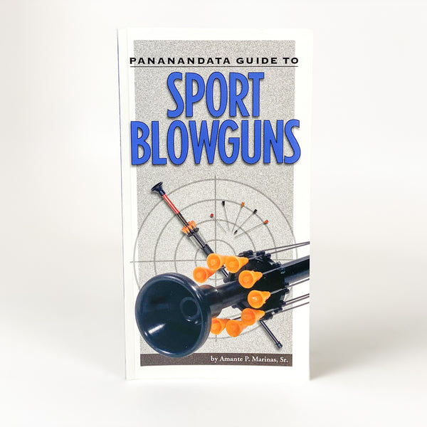 Pananandata Guide to Sport Blowguns