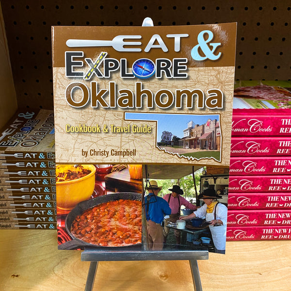 Eat & Explore Oklahoma Cookbook