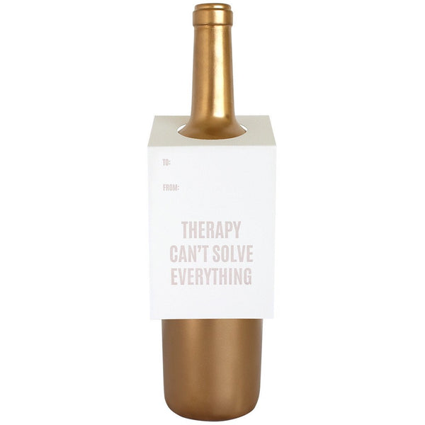Therapy Can't Solve Everything Wine/Spirit Tag