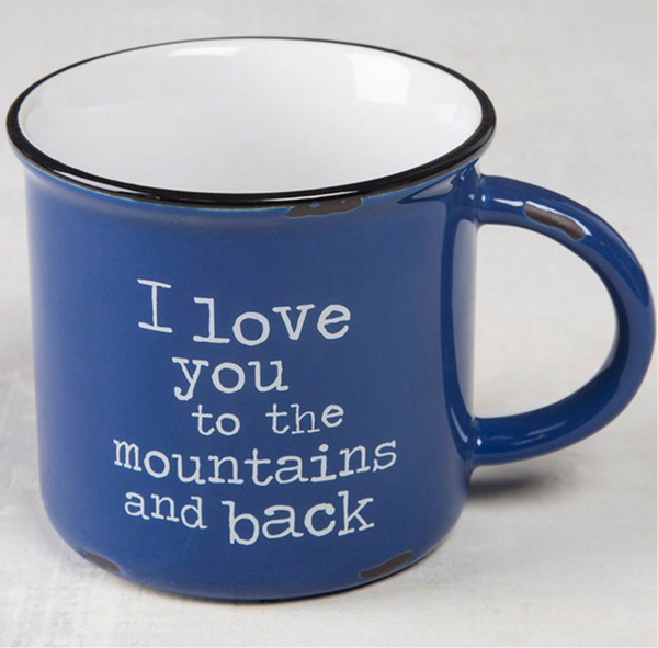 Camp Mug - Love You to the Mountains