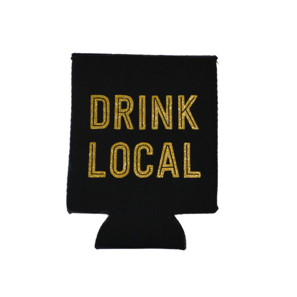 Drink Local Can Koozie