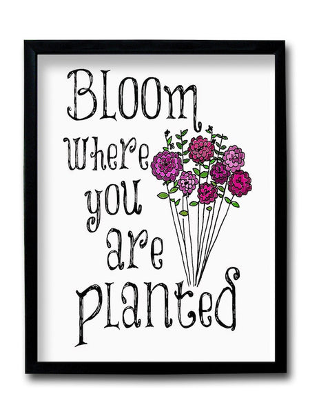 Bloom Where You Are Planted Framed Art