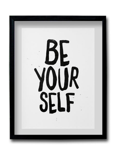 Be Yourself Framed Art