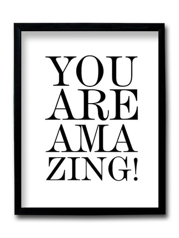 You Are Amazing Framed Art