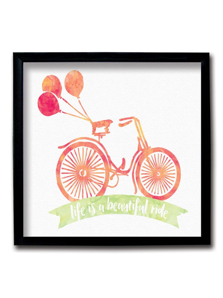 Life Is A Beautiful Ride Framed Art