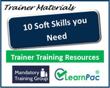 10 Soft Skills You Need - Trainer Training Materials & Resources - Soft Skills Training Resources for Trainers