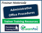 Administrative Office Procedures - Online Train the Trainer Course & Trainer Materials  - The Mandatory Training Group UK -