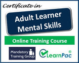 Adult Learner Mental Skills - Online Training Course & Certification - The Mandatory Training Group UK -