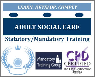 Adult social care mandatory training - care home training courses - CQC training courses for residential & nursing homes - care home training providers - The Mandatory Training Group UK -