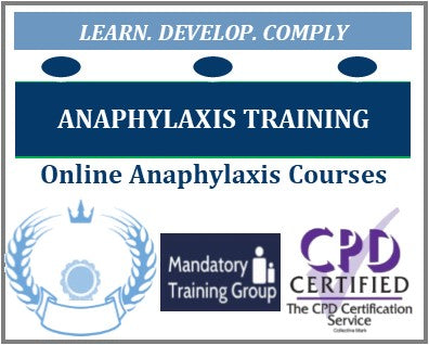 Anaphylaxis Courses - Anaphylaxis Awareness Training Courses - Online Anaphylaxis Training Courses - The Mandatory Training Group UK -