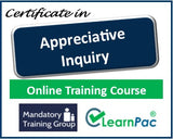 Appreciative Inquiry - Online Training Course & Certification - The Mandatory Training Group UK -
