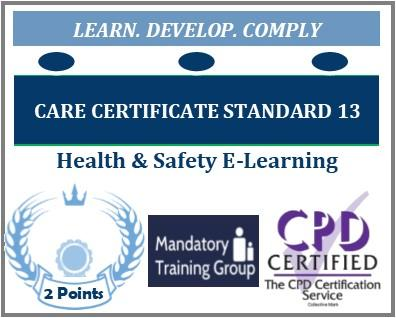 Care Certificate Standard 13 – FREE Online Care Certificate Training Course - Free Health & Safety Course - The Mandatory Training Group UK -