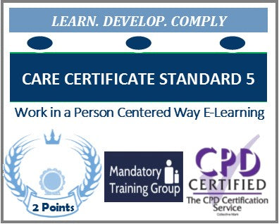 Care Certificate Standard 5 - Work in a Person Centred Way Online Training Course – Skills for Care Aligned Course - The Mandatory Training Group UK -