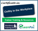 Civility in the Workplace - Online Train the Trainer Course & Trainer Materials - The Mandatory Training Group UK -