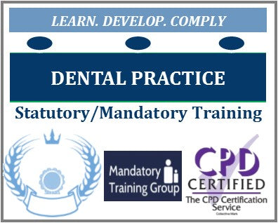 Dentists & dental practice staff mandatory training - Dentists mandatory training -Continuing Professional Development CPD for dentists - The Mandatory Training Group UK -