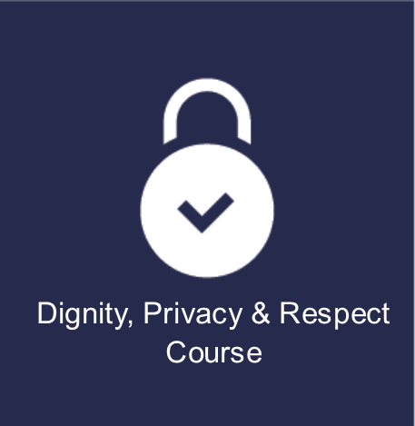 Dignity, Privacy and Respect Training Online Course