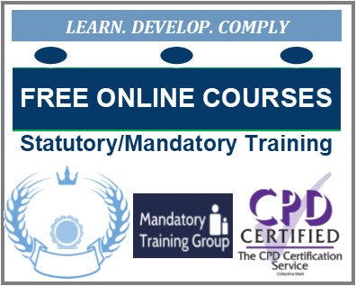 FREE Statutory & Mandatory Training Courses with Free Certificates - E-Learning for Health & Social Care Courses with Free Certificates - The Mandatory Training Group UK -