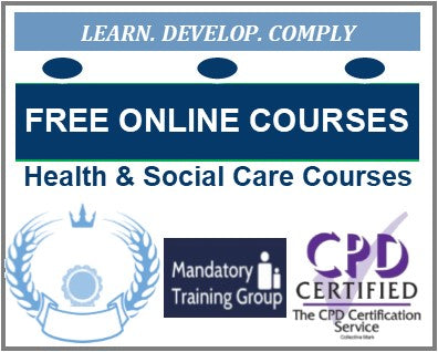 Free Online Health Care & Social Care Mandatory Training Courses with Certificates - Free E-Learning for Healthcare - The Mandatory Training Group UK -