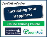 Increasing your Happiness - Online Training Course & Certification - The Mandatory Training Group UK -