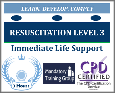 Level 3 Resuscitation Training - Immediate Life Support (ILS) - Online Training Course - The Mandatory Training Group UK -