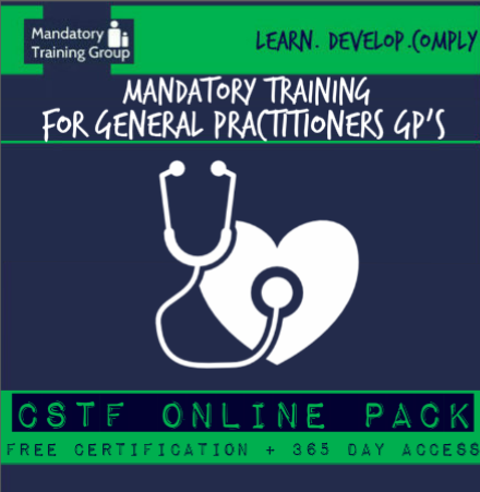 Mandatory Training Courses for General Practitioners GPs - Skills for Health UK CSTF Aligned E-Learning Courses UK - The Mandatory Training Group UK -