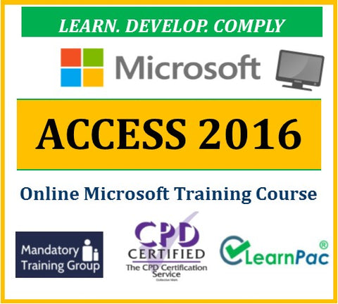 Mastering Microsoft Access 2016 - Online CPD Training Course & Certification - The Mandatory Training Group UK -