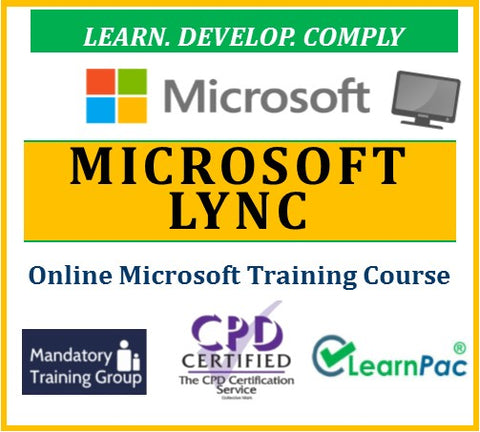 Mastering Microsoft Lync - Online CPD Training Course & Certification - The Mandatory Training Group UK -