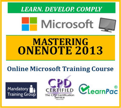 Mastering OneNote 2013 - Online CPD Training Course & Certification - The Mandatory Training Group UK -