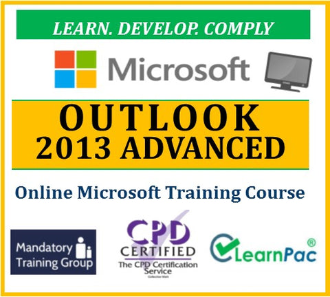 Mastering Outlook 2013 Advanced - Online CPD Training Course & Certification  - The Mandatory Training Group UK -